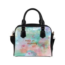 KEEP ON DREAMING Shoulder Handbag (Model 1634)