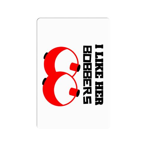 """I Like her bobbers Doormat 24""""x16"""""""