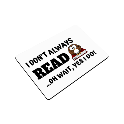 "I don't always read oh wait yes i do Doormat 24""x16"""