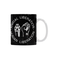 Animal Liberation, Human Liberation White Mug(11OZ)