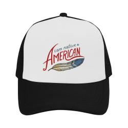 I Am Native American Trucker Hat