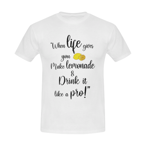 When life gives you lemons Men's T-Shirt in USA Size (Front Printing Only)