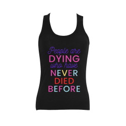 Trump PEOPLE ARE DYING WHO HAVE NEVER DIED BEFORE Women's Shoulder-Free Tank Top (Model T35)