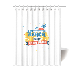 """The Beach Is My Happy Place Shower Curtain 60""""x72"""""""