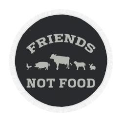 "Friends Not Food (Go Vegan) Circular Beach Shawl 59""x 59"""